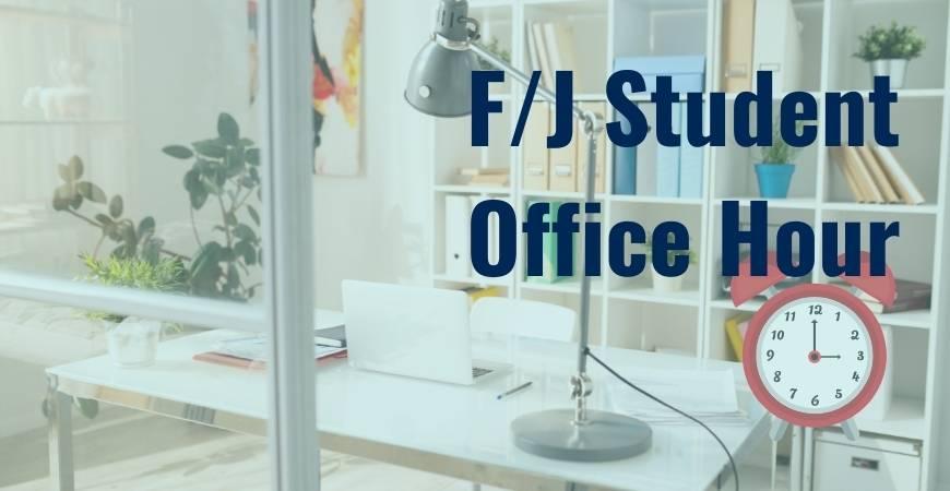 F/J Student Office Hour Header